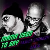 Mama Used to Say - Single