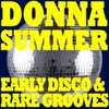 Donna Summer - Early Disco & Rare Grooves ジャケット写真