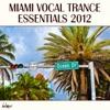 Miami Vocal Trance Essentials 2012