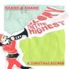 Glory In The Highest (A Christmas Album), Shane & Shane