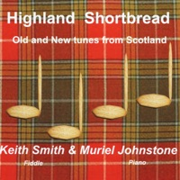 Highland Shortbread by Muriel Johnstone & Keith Smith on Apple Music