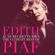 Non je ne regrette rien: The Ultimate Best-Of (Remastered) - Edith Piaf