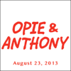 Opie & Anthony - Opie & Anthony, Jim Florentine, David Lee Roth, And Anderson Silva, August 23, 2013  artwork