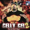Best of Celly Cel, Vol. 2: Tha Sick Wid It Dayz