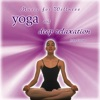 Yoga Deep Relaxation Music for Wellness