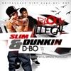 Dbo & Slim Dunkin - Death Around the Corner