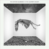 The Oyster Murders - The Sleeper's Heart