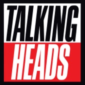Talking Heads - Radio Head (2005 Remaster)