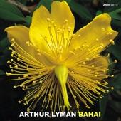Arthur Lyman - Bahia