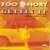 Gettin' It (Album Number Ten), Too $hort