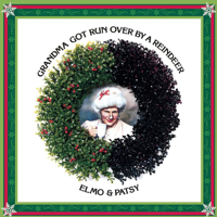 Elmo & Patsy - Grandma Got Run Over By a Reindeer artwork