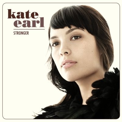 Stronger - Kate Earl