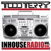 Todd Terry Presents InHouse Radio, Vol. 1