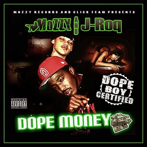 Dope Money (Mozzy Records & Click Team Presents) Mp3 Download