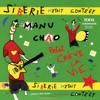 Manu Chao - Le p'tit jardin ilustración