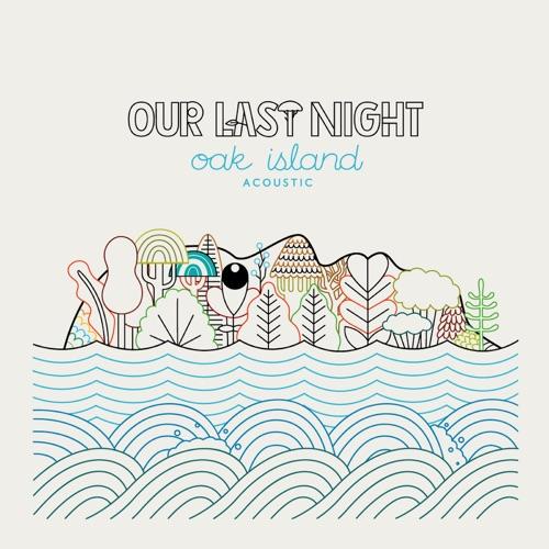 Our Last Night - Oak Island Acoustic