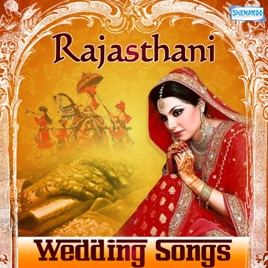 Rajasthani Wedding Songs By Various Artists On Apple Music