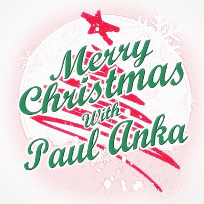 Merry Christmas with Paul Anka - Paul Anka