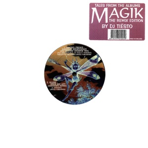 Tales from the Albums Magik (The Remix Edition) [Mixed By DJ Tiësto] - EP Mp3 Download