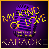 My Kind of Love (Karaoke Version)
