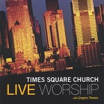 Times Square Church - Call Him Up (Can't Stop Praising His Name)