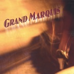 Grand Marquis - Exactly Like You