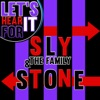 Let s Hear It for Sly The Family Stone