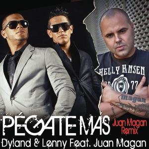 Pégate Más (feat. Juan Magan) [Juan Magan Remix] - Single Mp3 Download