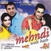 Mehndi Wale Hath Original Motion Picture Soundtrack