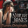 iTunes Originals: Norah Jones, Norah Jones