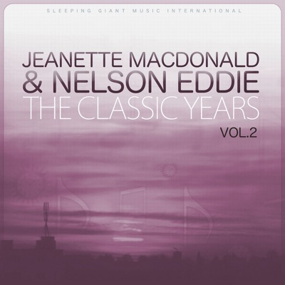 The Classic Years, Vol. 2 - Jeanette MacDonald
