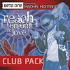 Reach On Out For Love Club Mixes feat Machel Montano