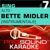 Sing Alto Bette Midler Vol 7 Karaoke Performance Tracks