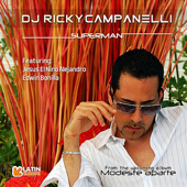 Superman (feat. Jesus El Nino ALejandro & Edwin Bonilla) - Dj Ricky Campanelli