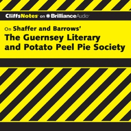 The Guernsey Literary and Potato Peel Pie Society: CliffsNotes (Unabridged) - Elizabeth Conner mp3 listen download