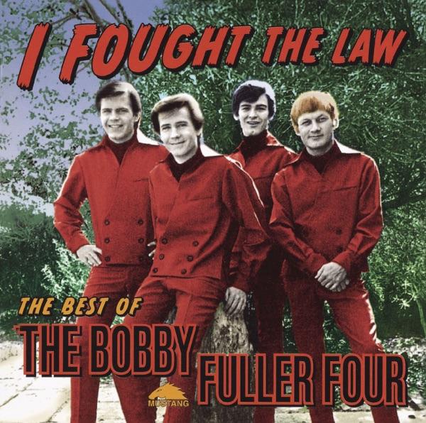 Bobby Fuller Four - I Fought The Law
