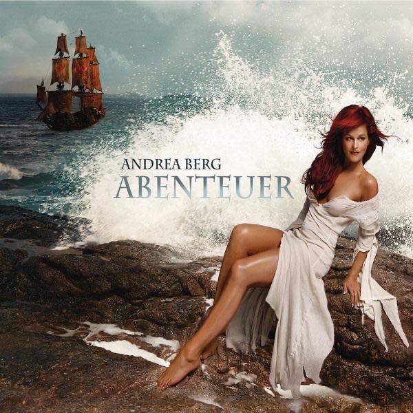Andrea Berg mit Über alle sieben Meere