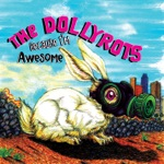 The Dollyrots - Because I'm Awesome