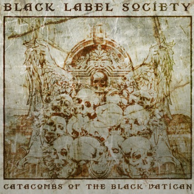 Catacombs of the Black Vatican (Deluxe Edition) - Black Label Society