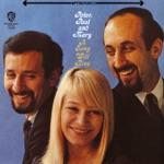 Peter, Paul & Mary - Talkin' Candy Bar Blues