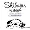柴田淳TOUR2007~しばじゅん、はじめました~ (Live) - Single ジャケット写真