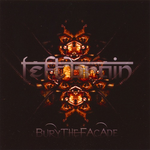 Left Brain - Bury the Facade