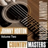 Icon Country Masters: Johnny Horton, Vol. 2