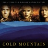 Cold Mountain (Music from the Motion Picture), Various Artists