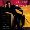 Better Together: The Duet Album, Johnny Mathis