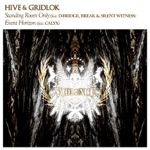 Hive & Gridlok (featuring D-Bridge, Break, Silent Witness & Calyx) - Standing Room Only (feat. D-Bridge, Break & Silent Witness)