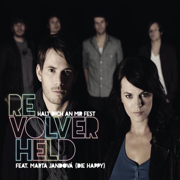 Revolverheld mit Halt dich an mir fest (feat. Marta Jandová)