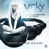 Here We Go Again (feat. Kelly Rowland & Trina) - Single