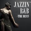 Jazzin' R&B - The Best (DJ Mixed By DJ YO-GIN) - Silent Jazz Case