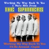 Working My Way Back to You & More Hits from the Spinners, The Spinners